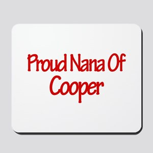 Proud Nana of Cooper Mousepad